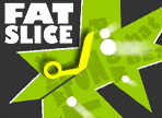 Play Fat Slice
