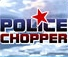 Play Police Chopper