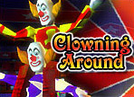 玩 Clowning Aroun